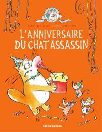 L'anniversaire du chat assa...