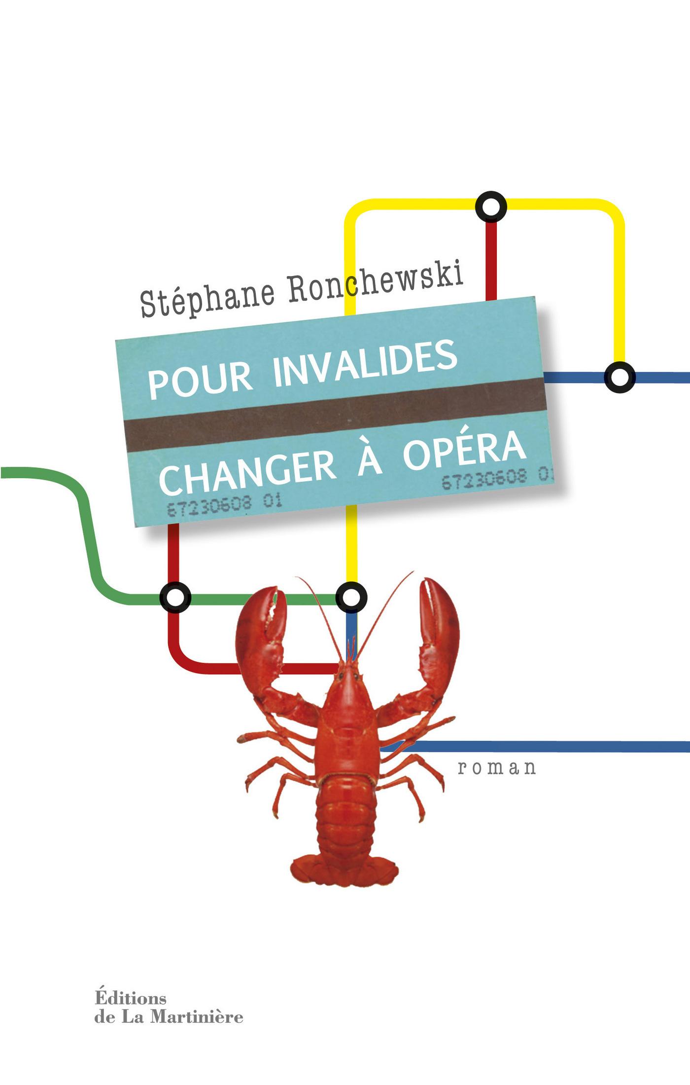 Pour Invalides, changer à Opéra   Ronchewski, Stéphane