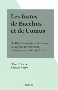 Les fastes de Bacchus et de...