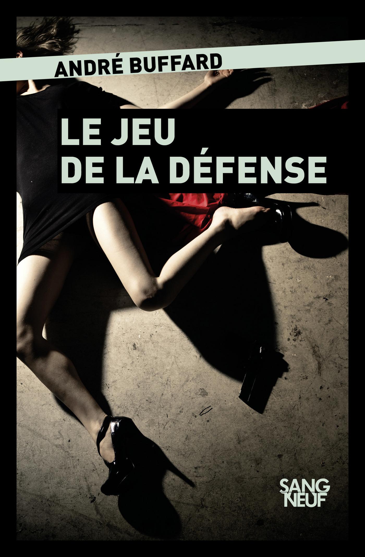 Le jeu de la défense