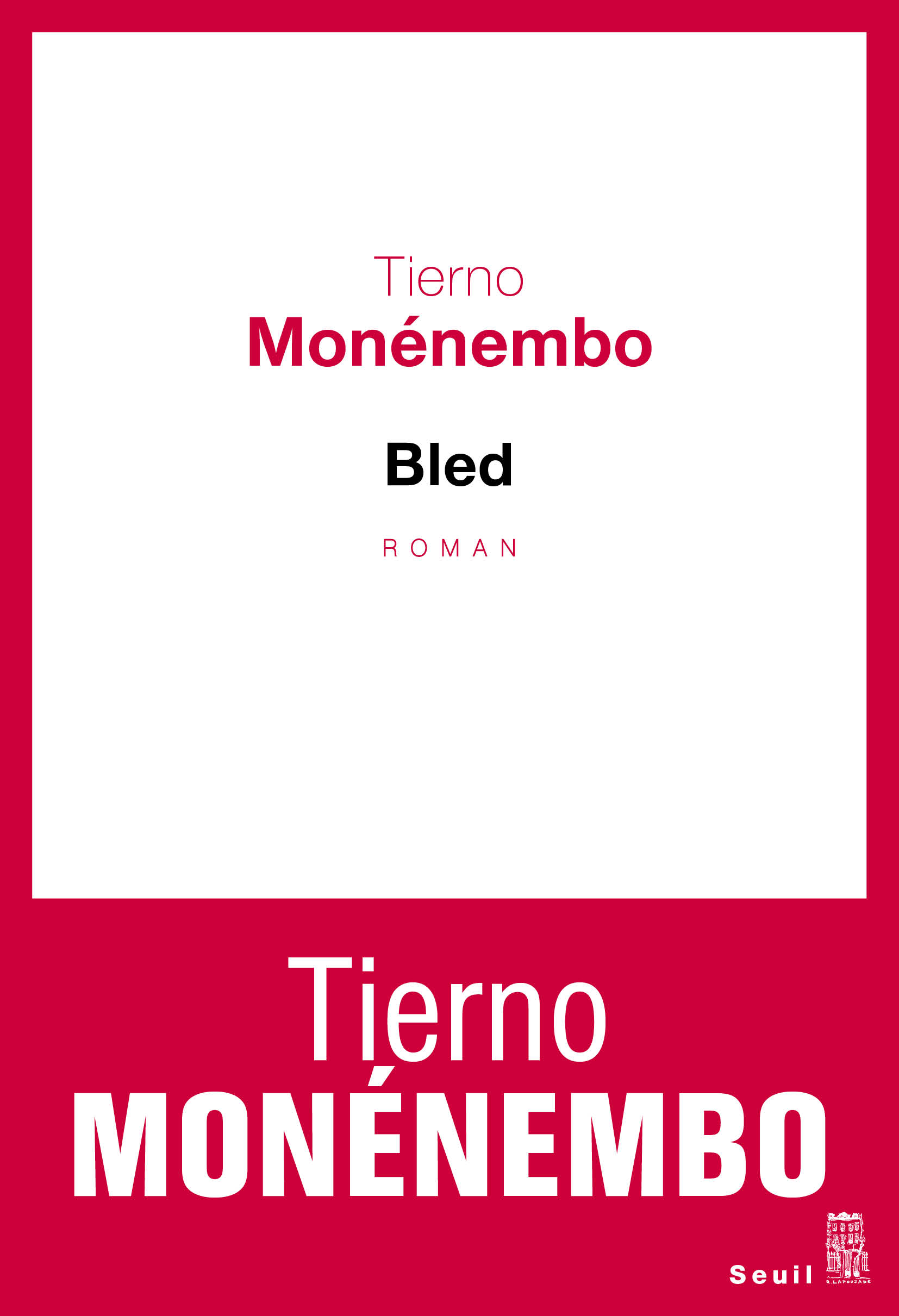 Bled | Monénembo, Tierno