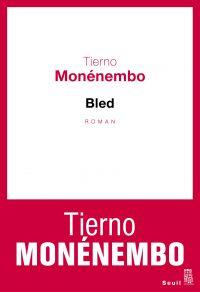 Bled | Monénembo, Tierno. Auteur