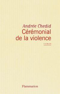 Cérémonial de la violence