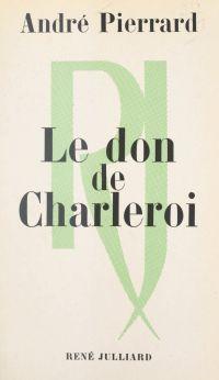 Le don de Charleroi