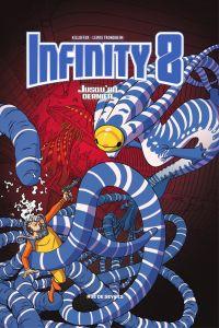 Infinity 8 - Jusqu'au dernier