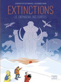 Extinctions, le crépuscule ...