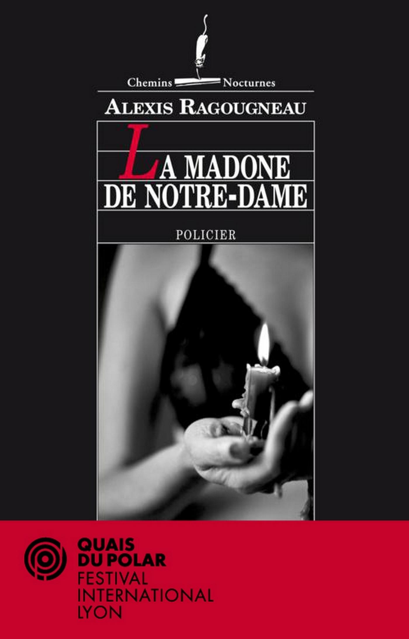 La Madone de Notre-Dame   Ragougneau, Alexis