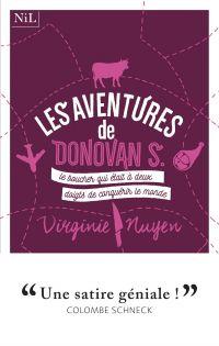 Les Aventures de Donovan S., le boucher qui était à deux doigts de conquérir le monde | NUYEN, Virginie. Auteur