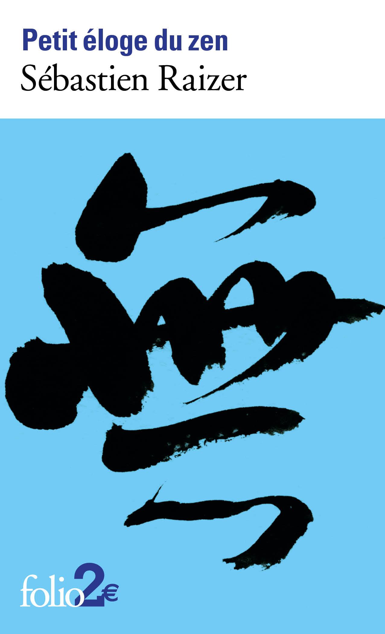 Petit éloge du zen