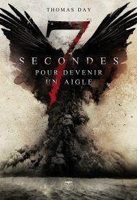 Sept secondes pour devenir ...