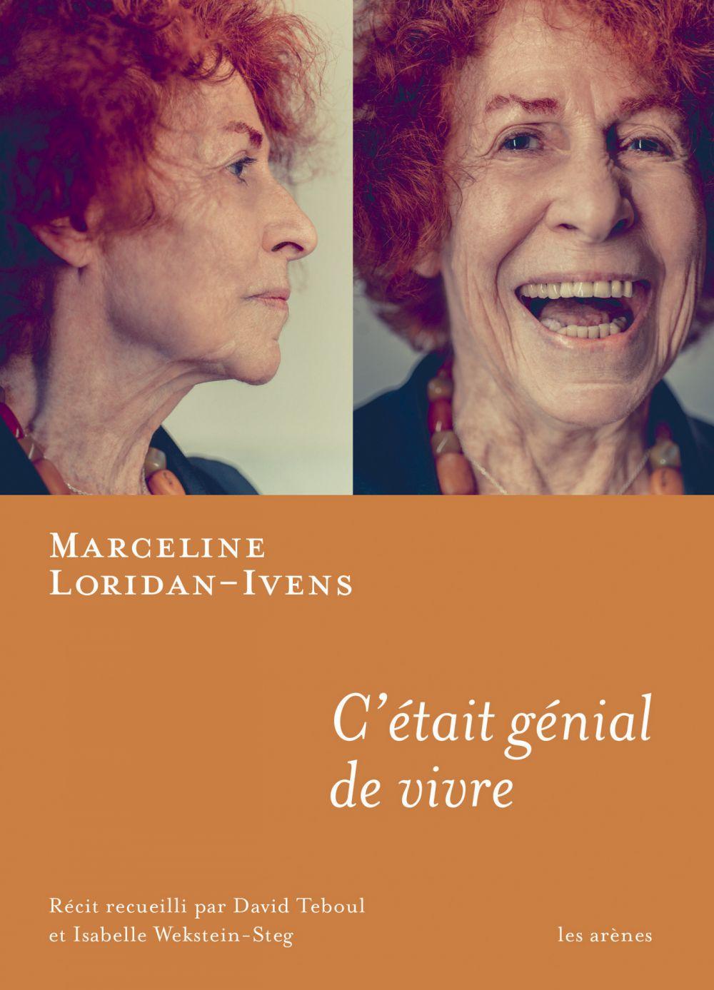 C'était génial de vivre | Loridan-Ivens, Marceline (1928-2018). Personne interviewée