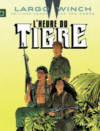 Largo Winch. Volume 8, L'heure du tigre