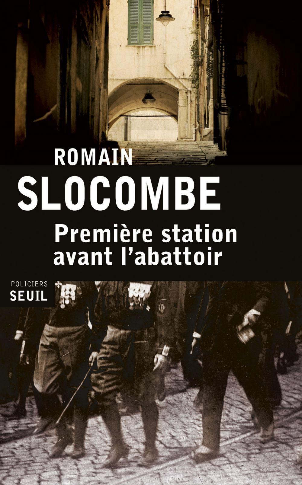 Première station avant l'abattoir   Slocombe, Romain