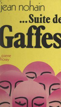 """Suite de """"Gaffes"""""""