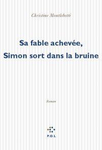 Image de couverture (Sa fable achevée, Simon sort dans la bruine)