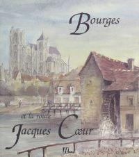 Bourges et la route Jacques...