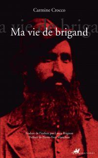 Ma vie de Brigand