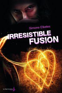 Irrésistible Fusion. Irrési...
