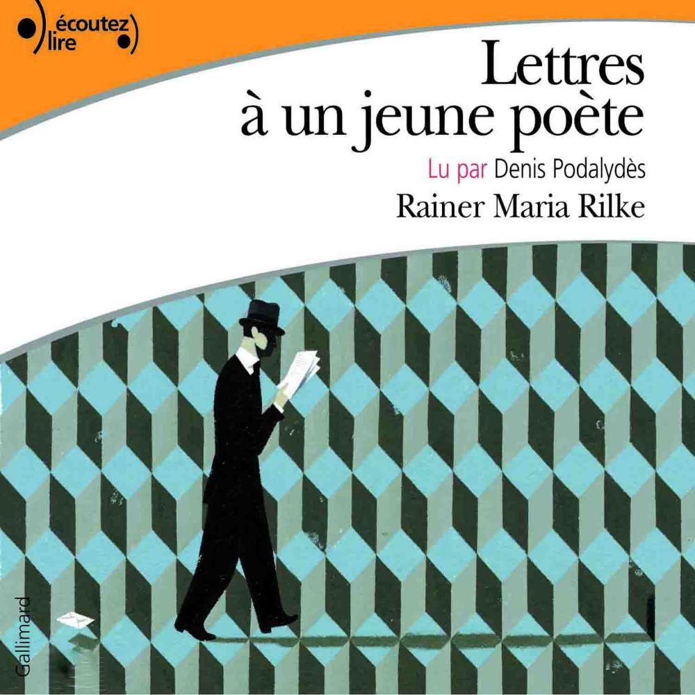 Lettres à un jeune poète | Rilke, Rainer Maria (1875-1926). Auteur
