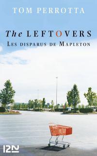 The Leftovers - Les disparus de Mapleton   PERROTTA, Tom. Auteur