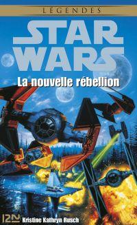 Star Wars - La nouvelle rébellion
