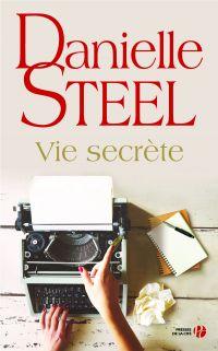 Vie secrète | STEEL, Danielle. Auteur