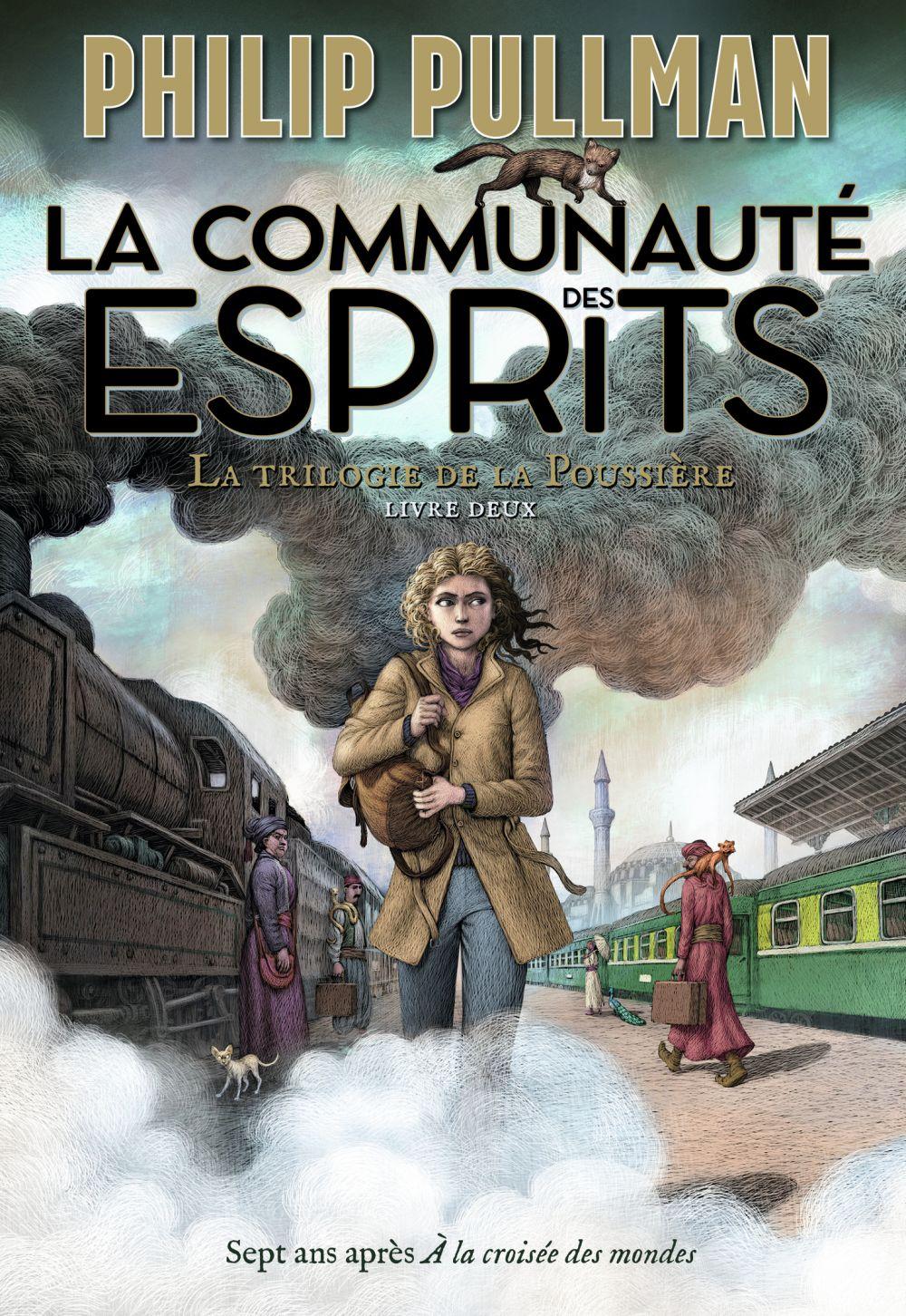La trilogie de la Poussière (Tome 2) - La communauté des esprits | Pullman, Philip (1946-....). Auteur