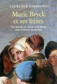 Marie Bryck et ses frères | Giordano, Laurence. Auteur
