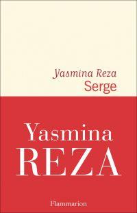 Serge | Reza, Yasmina. Auteur
