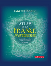 Atlas de la France mystérie...