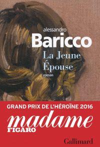La Jeune Épouse | Baricco, Alessandro. Auteur