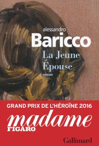 La Jeune Épouse | Baricco, Alessandro