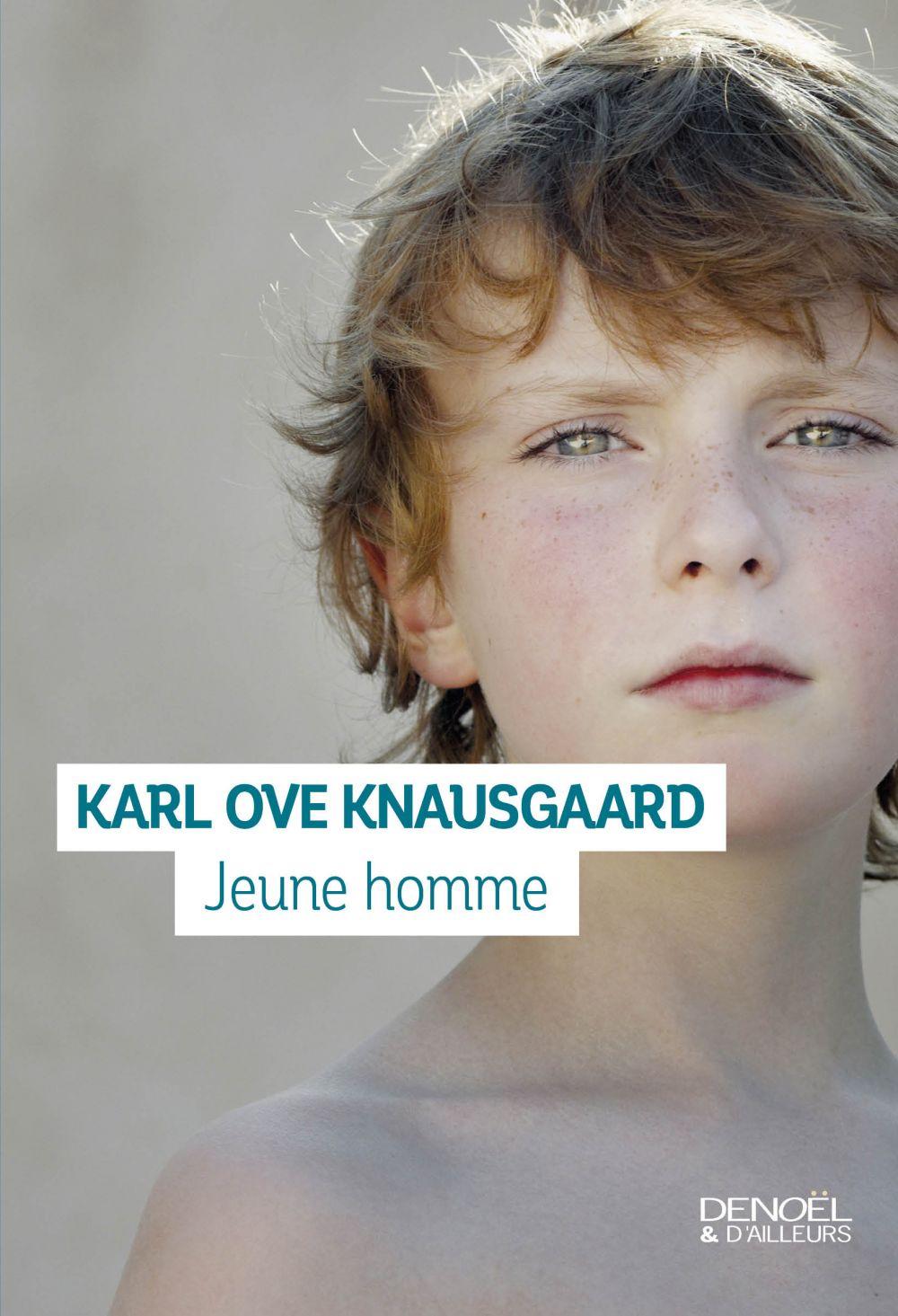 Jeune homme | Knausgaard, Karl Ove (1968-....). Auteur