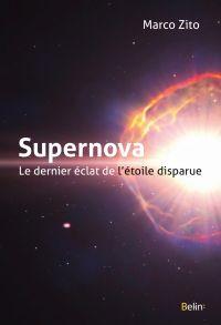 Supernova, le dernier éclat...