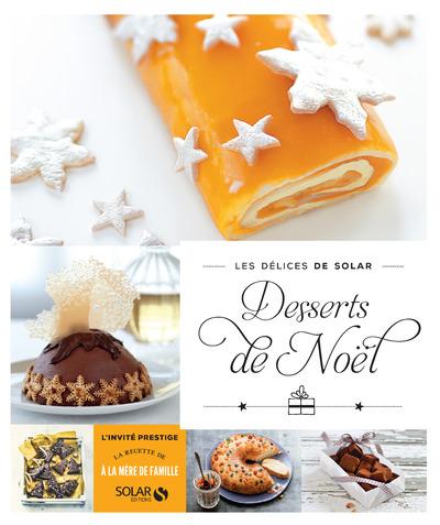 Desserts de Noël - Les délices de Solar | COLLECTIF,