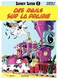 Lucky Luke. Volume 9, Des rails sur la prairie