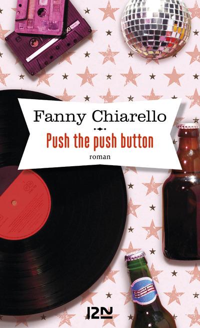 Push the push button | CHIARELLO, Fanny