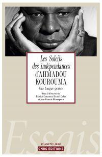 Les Soleils des indépendances d'Ahmadou Kourouma