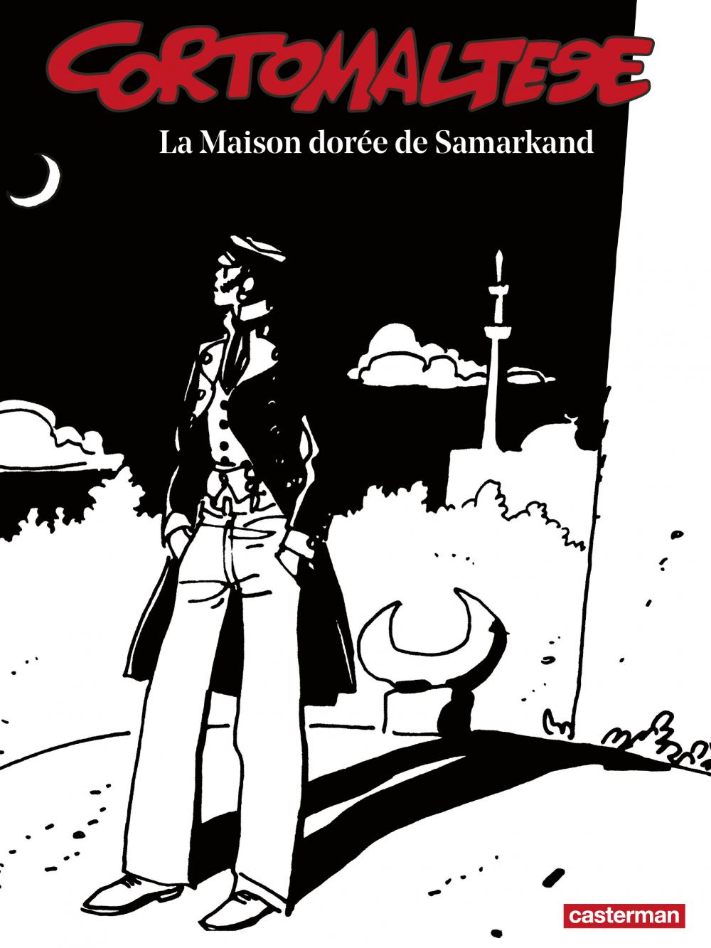 Corto Maltese (Tome 8) - La Maison dorée de Samarkand (édition enrichie noir et blanc)