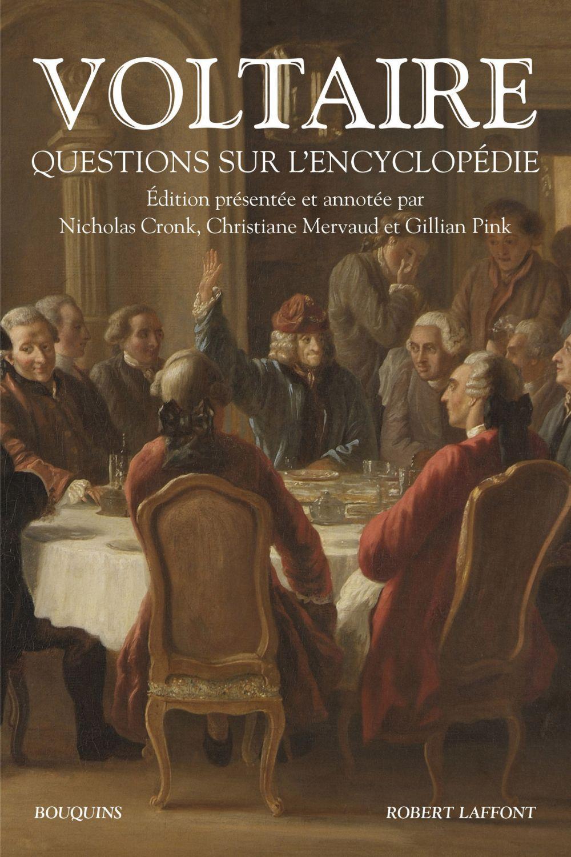 Questions sur l'Encyclopédie | Voltaire (1694-1778). Auteur