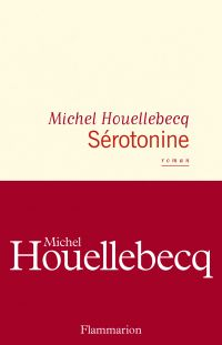Sérotonine | Houellebecq, Michel. Auteur