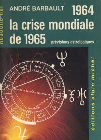 1964 et la crise mondiale d...