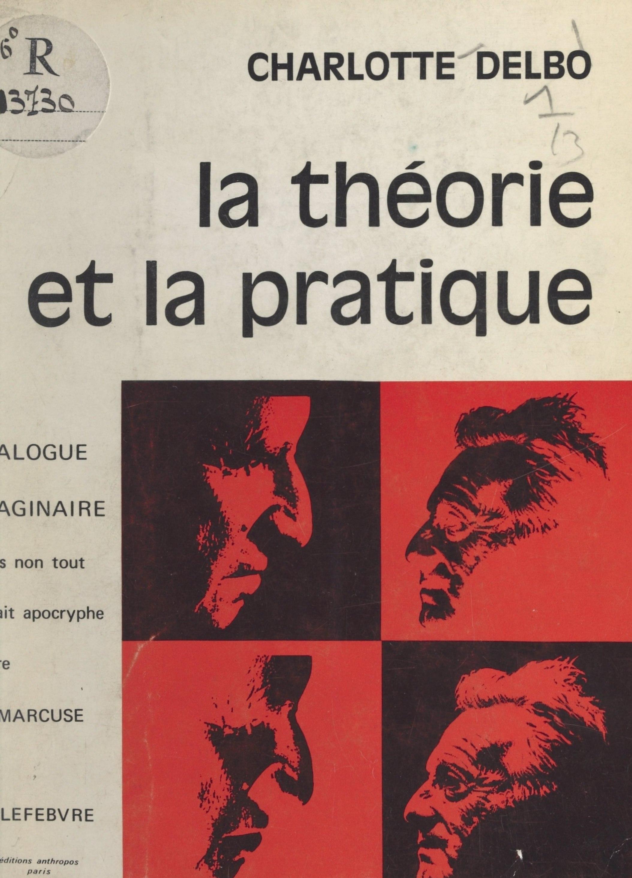 La théorie et la pratique