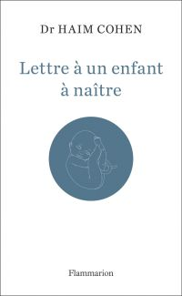 Lettre à un enfant à naître