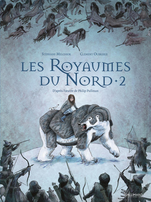 Les Royaumes du Nord (Tome 2) | Pullman, Philip. Auteur