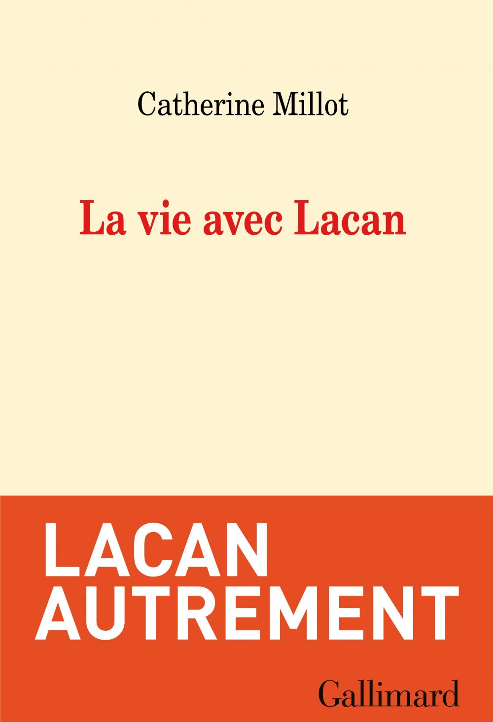 La vie avec Lacan | Millot, Catherine (1944-....). Auteur