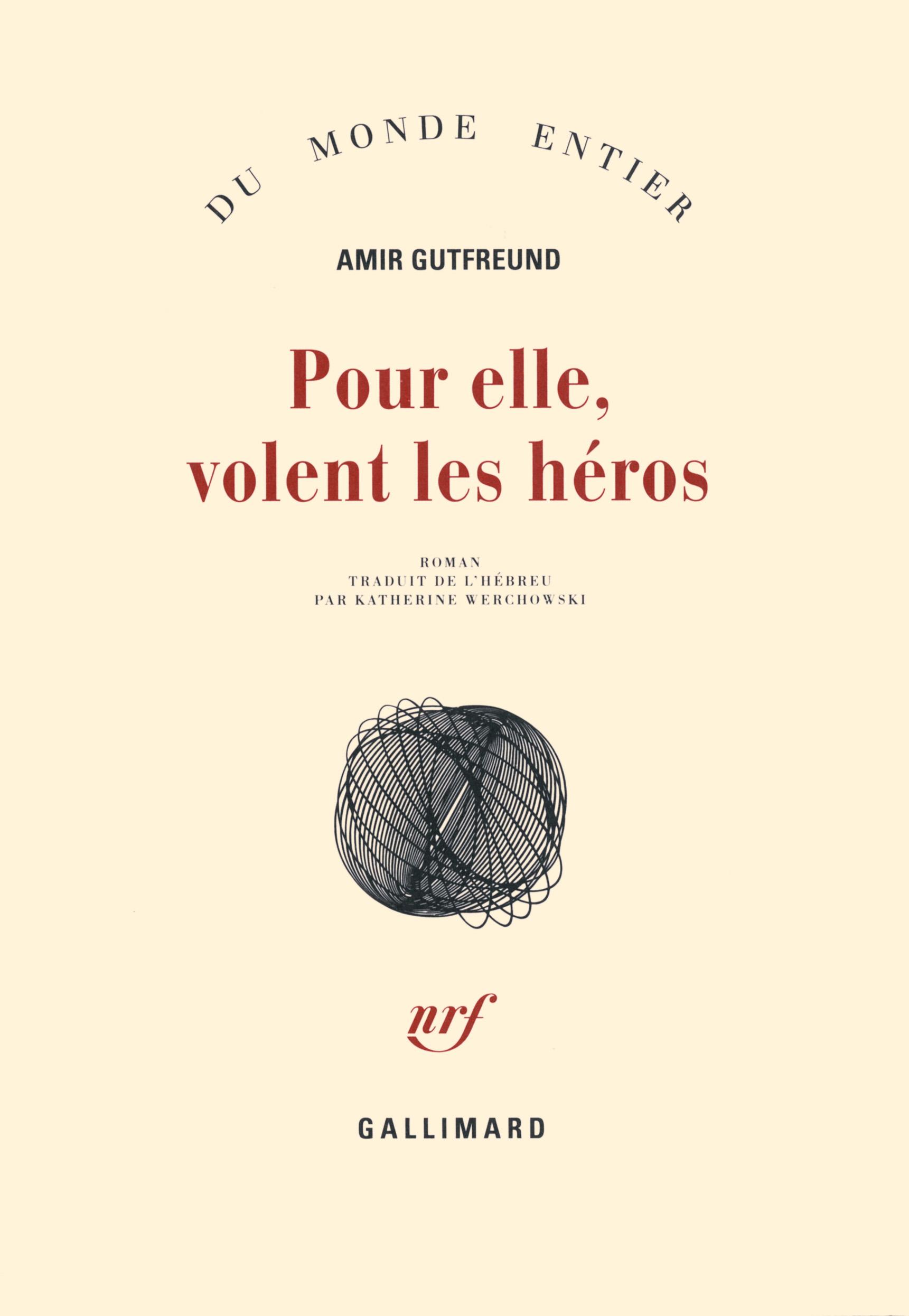 Pour elle, volent les héros | Gutfreund, Amir