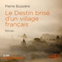 Image de couverture (Le Destin brisé d'un village français)