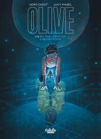 Olive - Volume 1 - By the L...