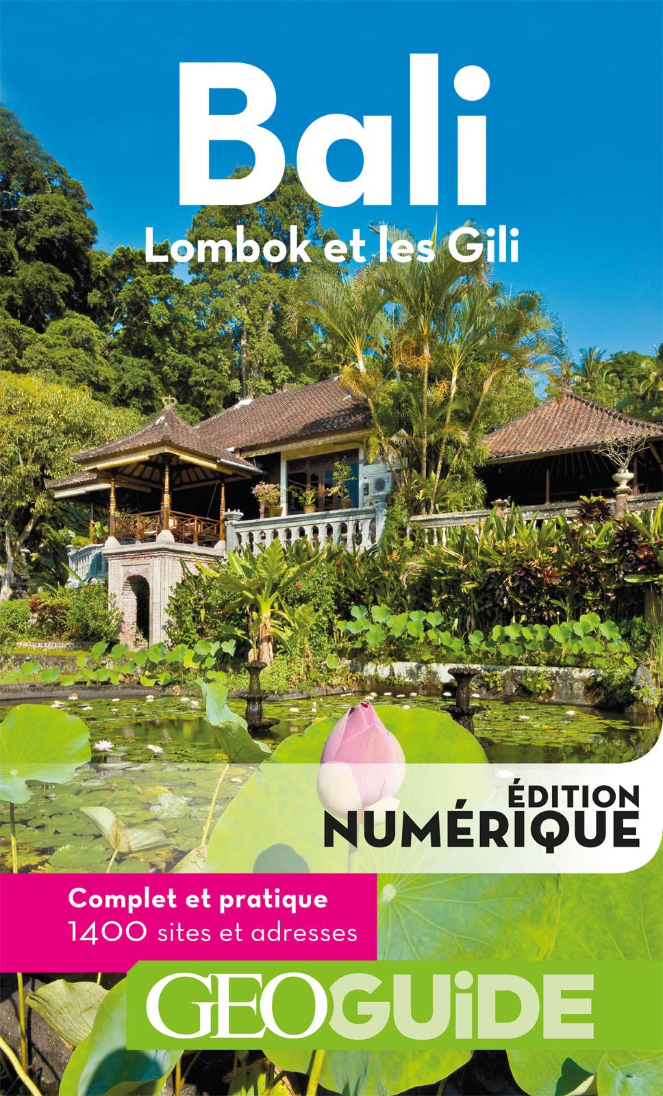 GEOguide Bali. Lombok et les Gili |